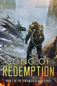 Song of Redemption by Jonathan P. Brazee and J.N. Chaney