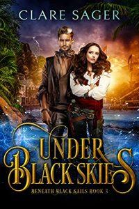 Under Black Skies by Clare Sager