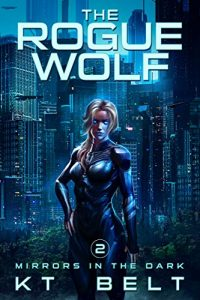 The Rogue Wolf by K.T. Belt
