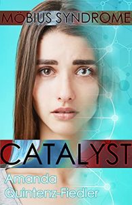 Catalyst by Amanda Quintenz-Fiedler