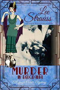 Murder in Belgravia by Lee Strauss