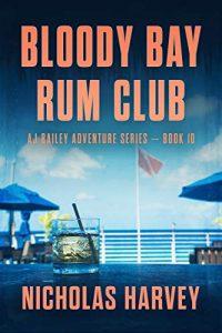Bloody Bay Rum Club by Nicholas Harvey