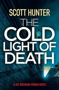The Cold Light of Death by Scott Hunter