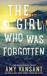 The Girl Who Was Forgotten by Amy Vasant