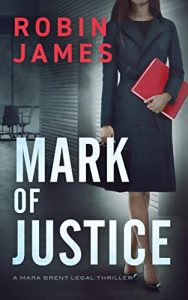 Mark of Justice by Robin James