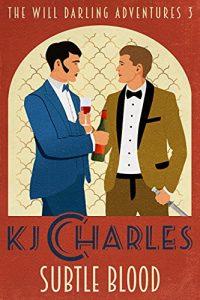 Subtle Blood by K.J. Charles