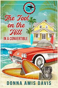 The Fool on the Hill in a Convertible by Donna Amis Davis