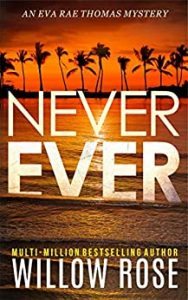Never Ever by Willow Rose