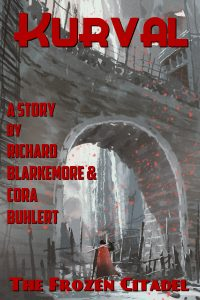 The Frozen Citadel by Richard Blakemore and Cora Buhlert