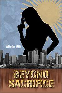Beyond Sacrifice by Alicia Dill