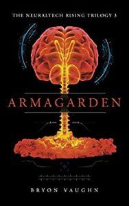Armagarden by Bryon Vaughn