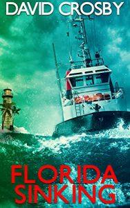 Florida Sinking by David Crosby
