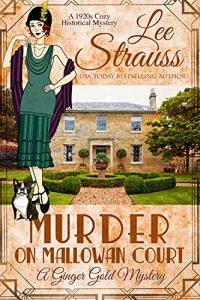Murder on Mallowan Court by Lee Strauss