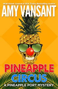 Pineapple Circus by Amy Vasant